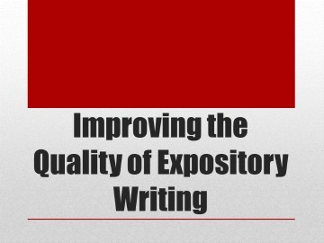 Improving the Quality of Expository Writing – Brandon Baker