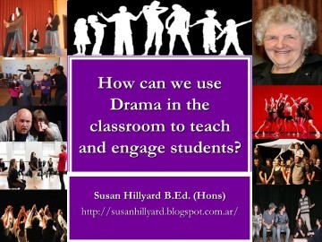 How Can we Use Drama in the Classroom to Teach and Engage Students?