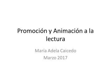 Promoción y animación a la lectura: fundamentos