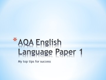 AQA Eng Lang Paper 1 tips