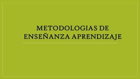 Metodologias de Enseñanza Aprendizaje