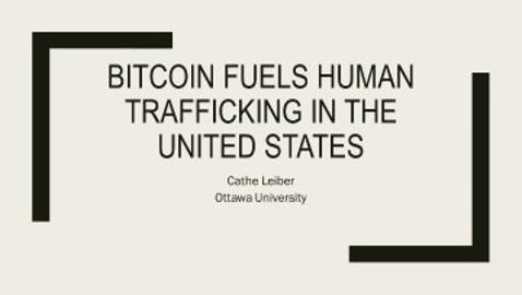 Bitcoin fuels human trafficking