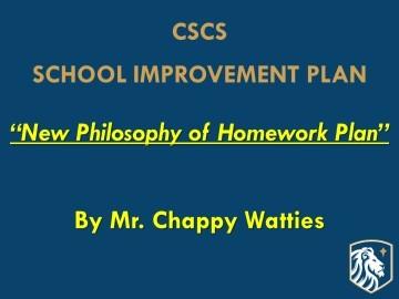 CHAPPY'S SCHOOL IMPROVEMENT PLAN – HOMEWORK