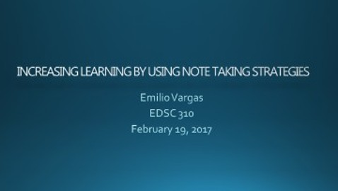 Increasing Learning by Using Note Taking Strategies