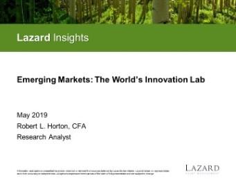 Emerging Markets: The World's Innovation Lab | Lazard Asset Management