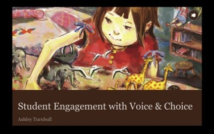 Student Engagement through Voice and Choice