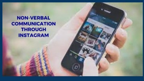 Nonverbal Communication Through Instagram