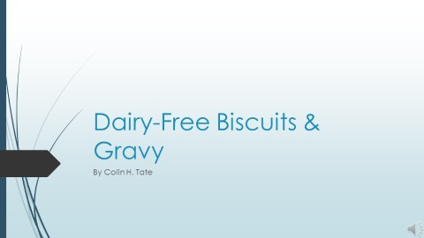 Biscuits and Gravy — Dairy-Free