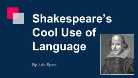 Shakespeare's Cool Use of Language