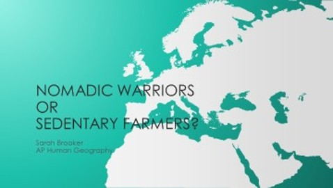 Nomadic Warrior Theory or Sedentary Farmer Theory