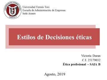 ESTILOS DE DECISIONES ÉTICAS