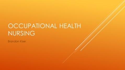 Brandon Kiser Occupational Health Nursing
