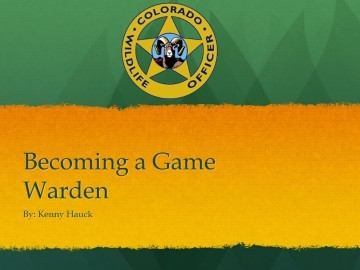 Becoming a Game Warden