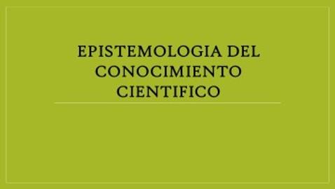 Epistemología  del Conocimiento Científico