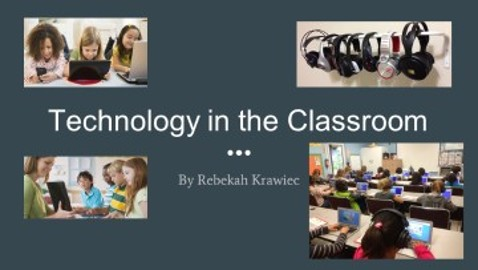 Technology in the Classroom Part 1