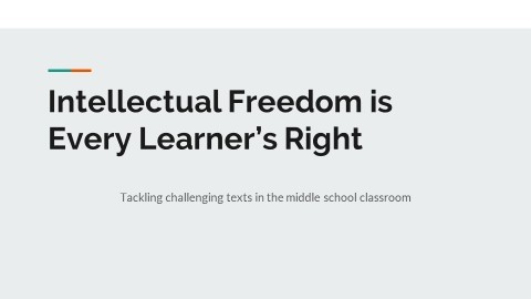 Intellectual Freedom: Every Learner's Right