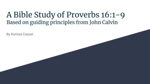 Proverbs 16 Study