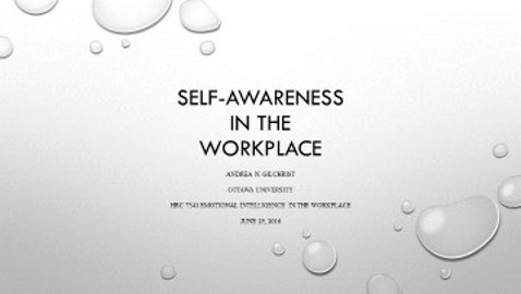 Self-Awareness and Confidence in the Workplace, by Andrea Gilchrist