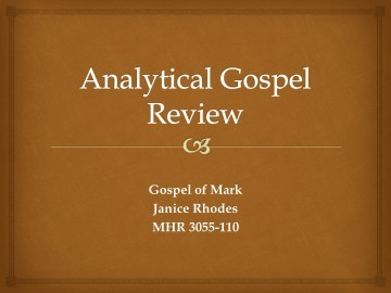 Analytical Gospel Review Presentation