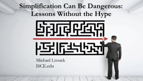 Simplification Can Be Dangerous: Lessons Without the Hype