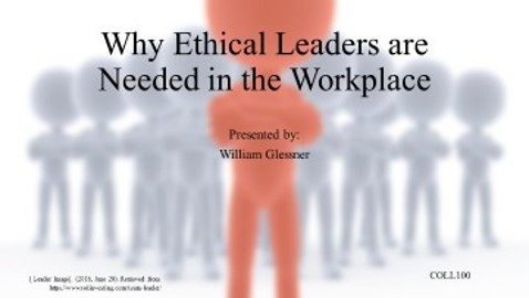 """Why Ethical Leaders are Needed in the Workplace"""