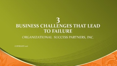 Three Business Challenges that Lead to Failure
