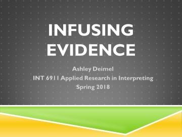 Deimel Infusing Evidence