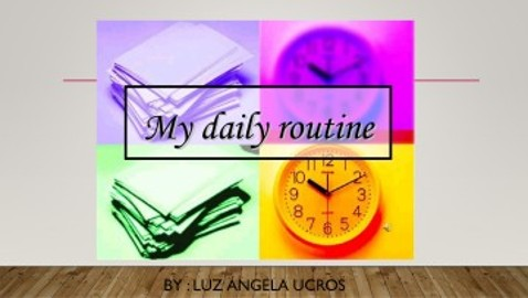my  daily routine …final