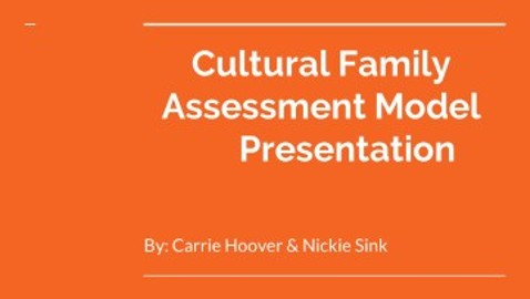 CULTURAL FAMILY ASSESSMENT