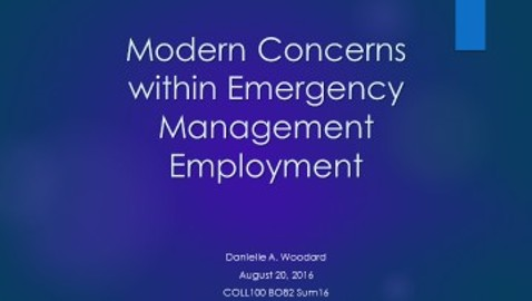 Modern Concerns within Emergency Management Employment