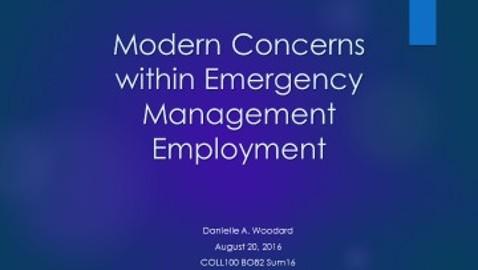 Modern Concerns within Emergency Management Employment