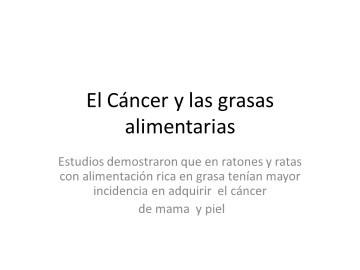 El cancer y las grasas en la alimentación. Noemi Zamora