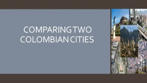 COMPARING TWO COLOMBIAN CITIES
