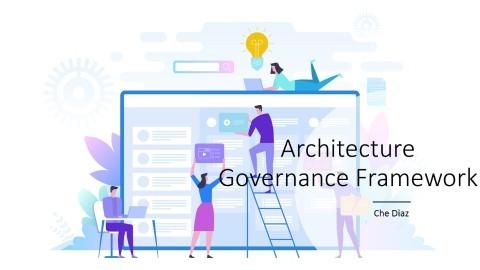 Architecture Governance Framework