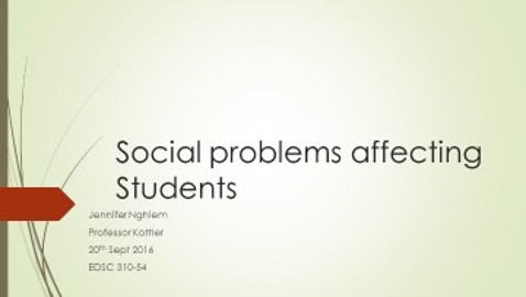 EDSC 310 Social Problems Affecting Students