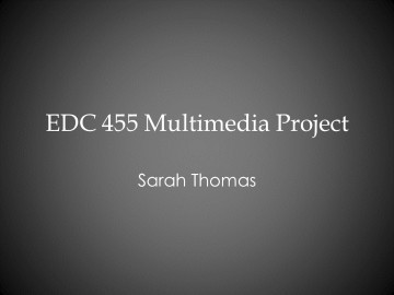 Sarah Thomas Multimedia Project 455