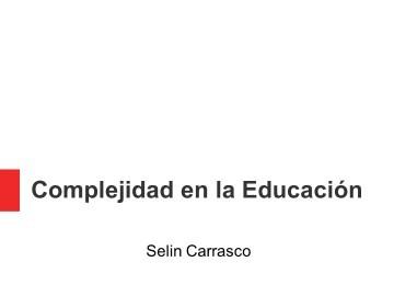 Desde la Complejidad miramos la Educación