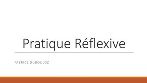Pratique Réflexive.